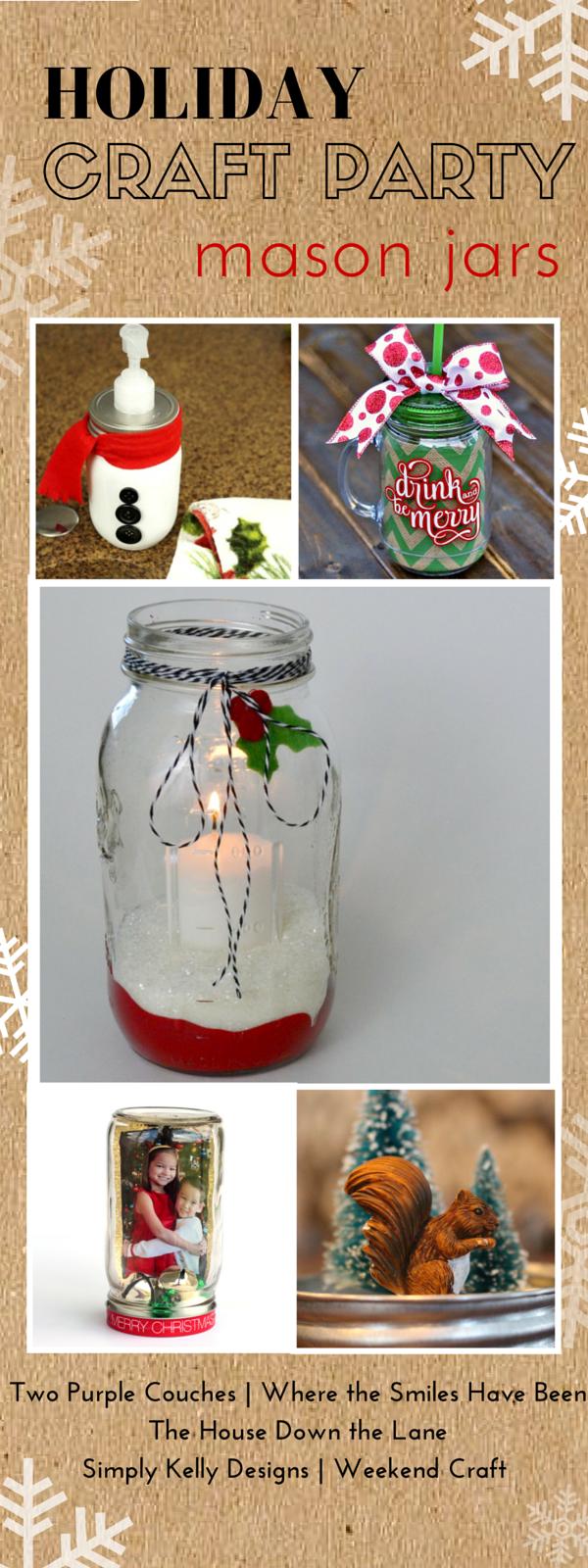 Holiday Craft Party Mason Jars