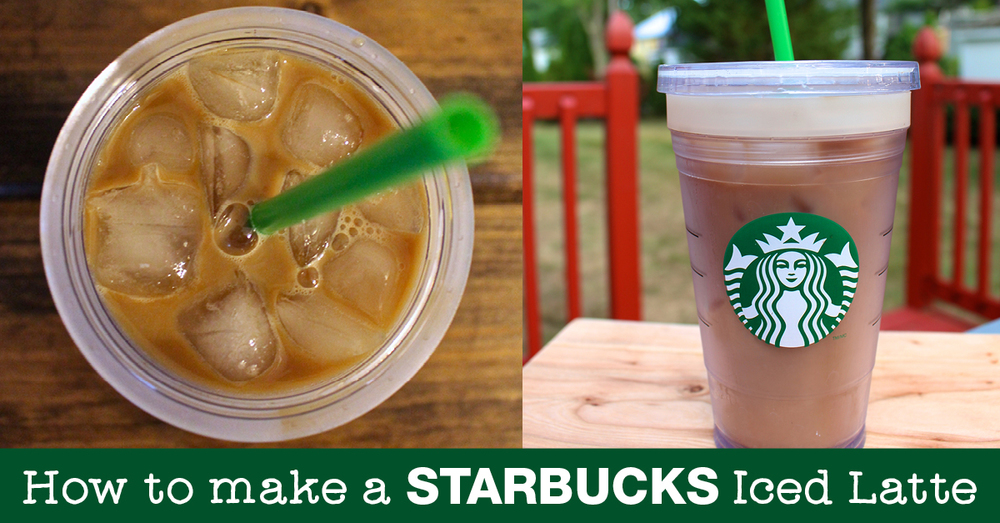 How to Make a Starbucks Iced Latte at home