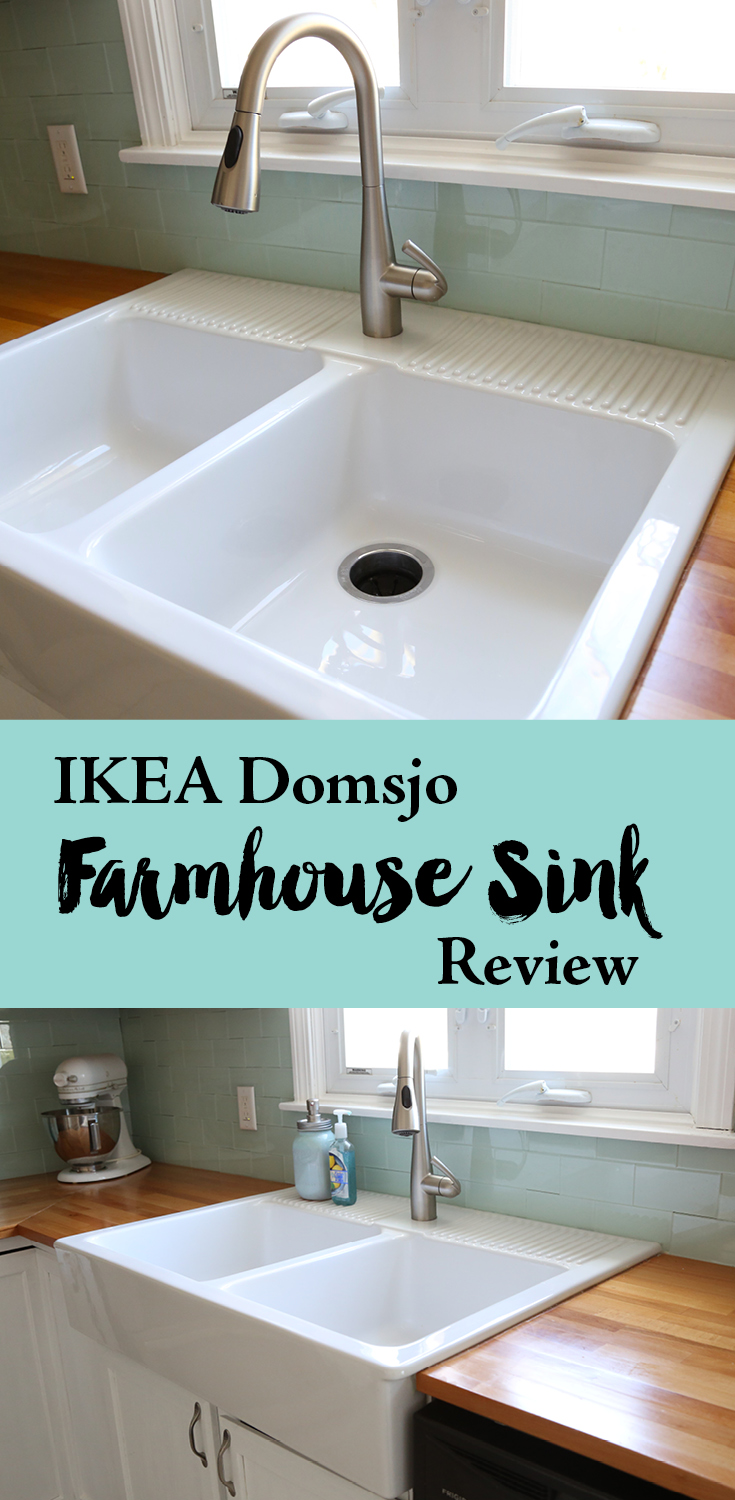 Ikea Domsjo Farmhouse Sink 1 Year Review — Weekend Craft