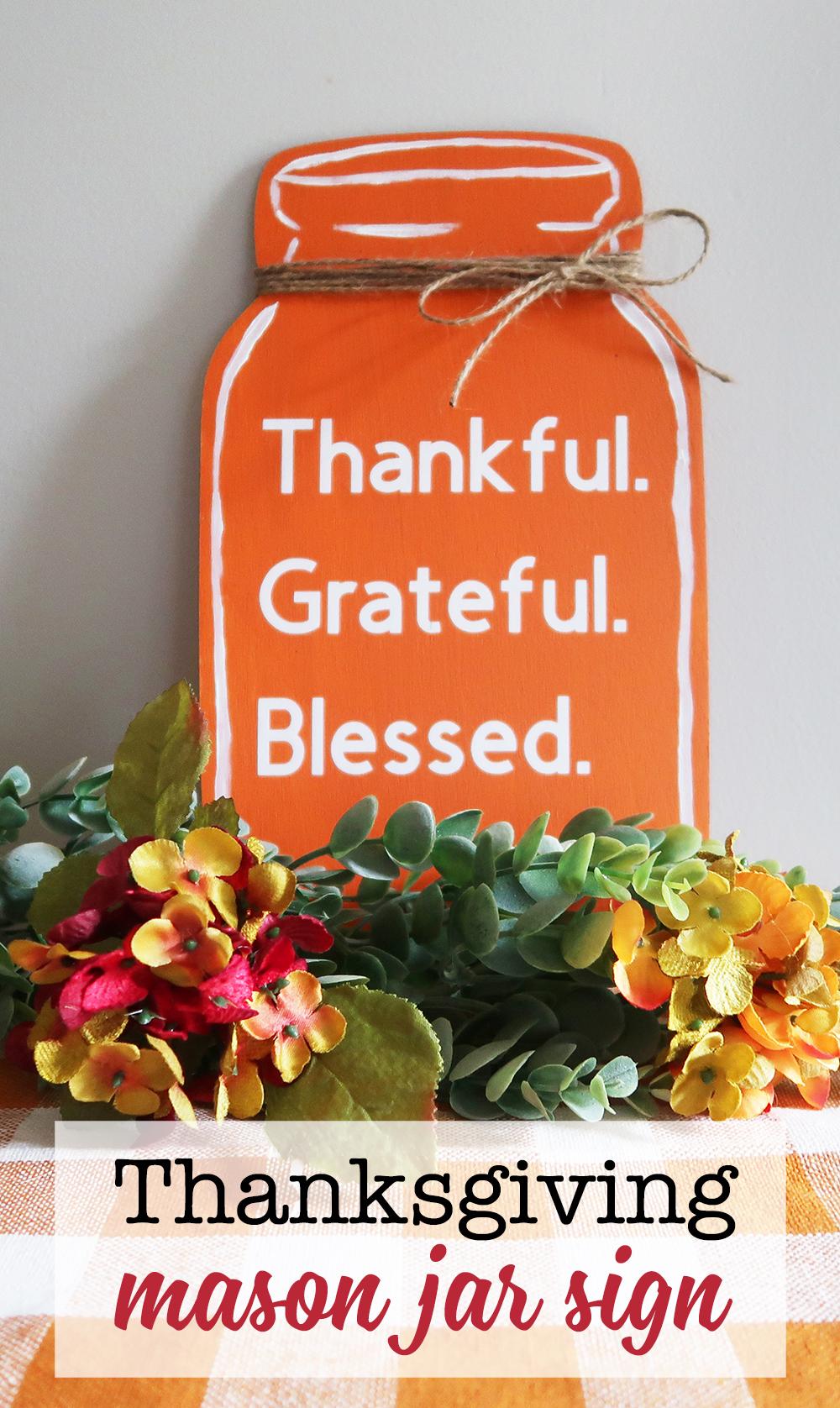 Thanksgiving mason jar sign