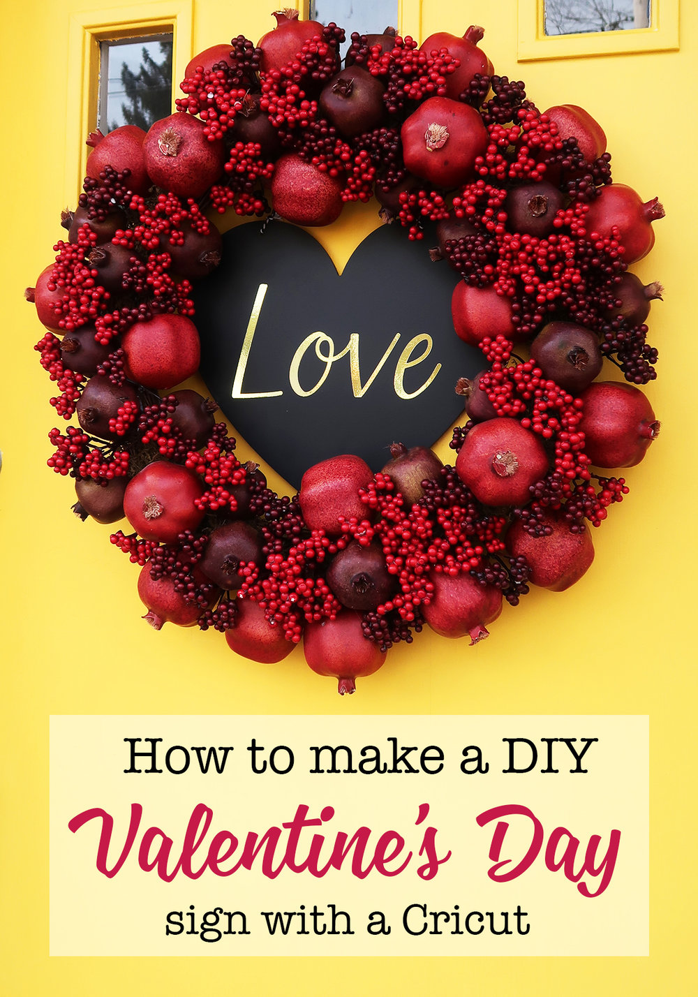 DIY Valentine's Day Sign with Cricut Adhesive Foil