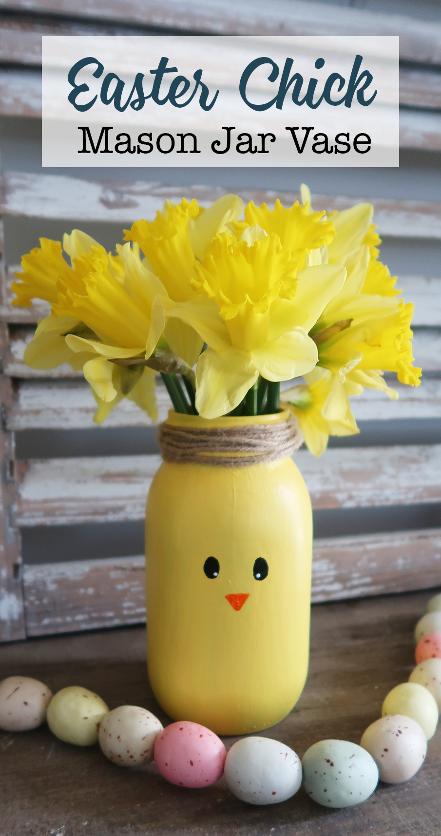 DIY Easter Chick Mason Jar Vase