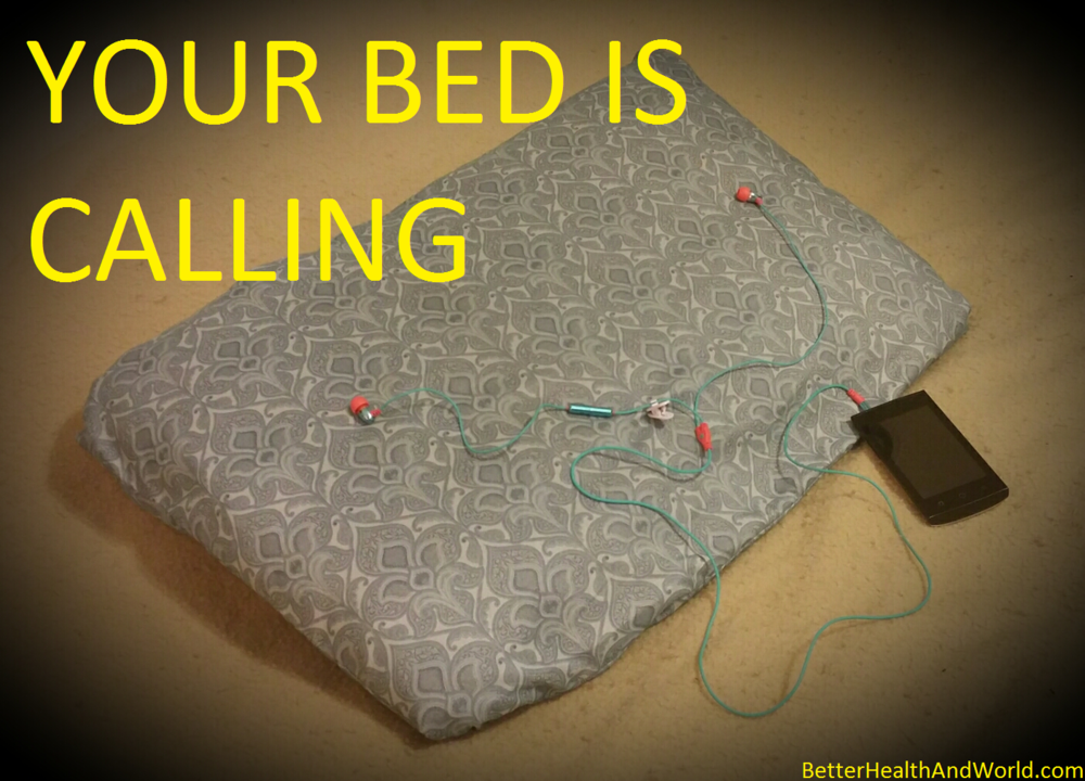 Your Bed is Calling