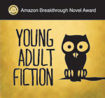 Semi-finalist 2014 Amazon Breakthrough Novel Award