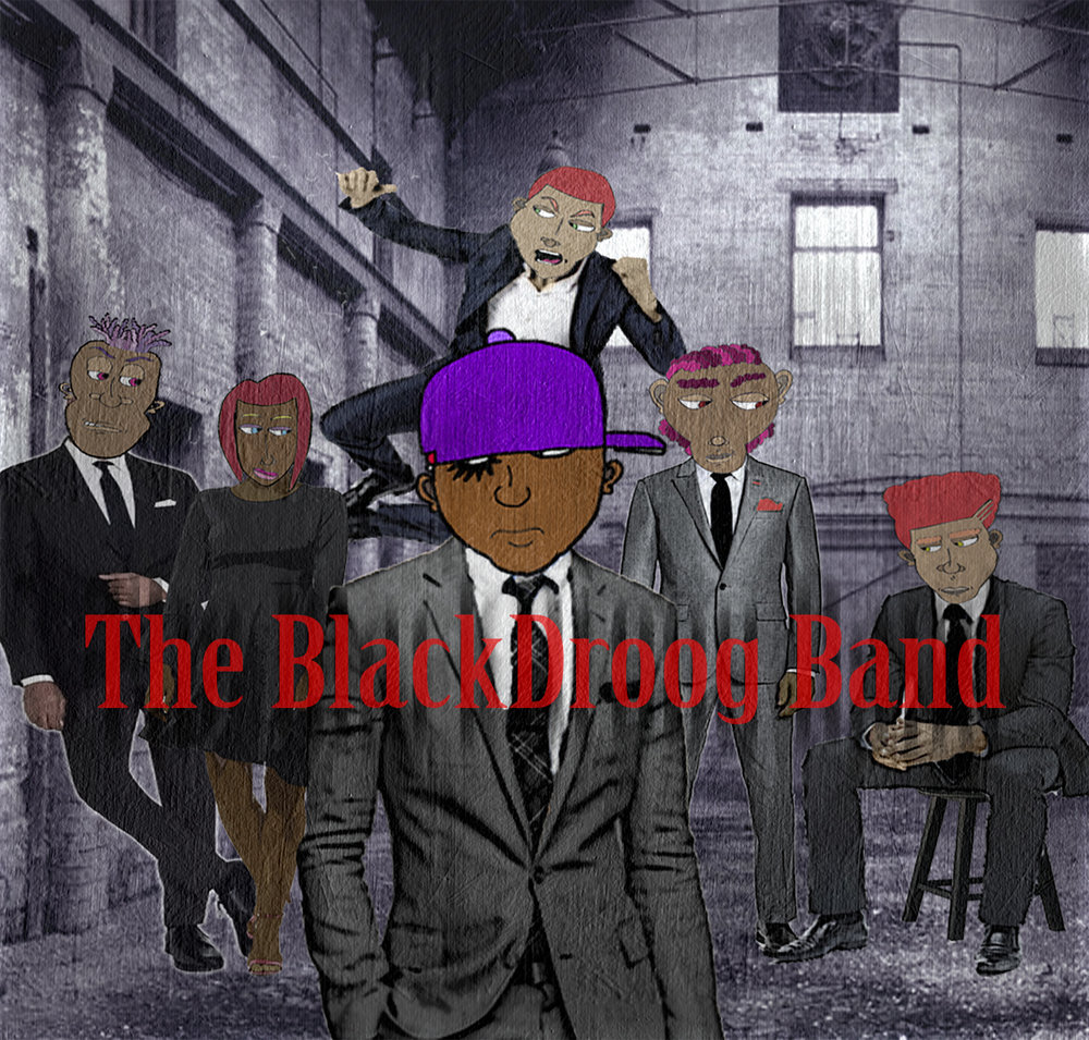 The Debut Self-Titled Album by The BlackDroog Band