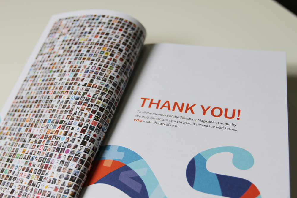 "I appreciate the small things Smashing inserts to make the audience feel that their support is well received. On the right page there is a ""Thank you"" note and on the left page - a grid full of Twitter Profile pictures from the community (I can see myself from here :D)"