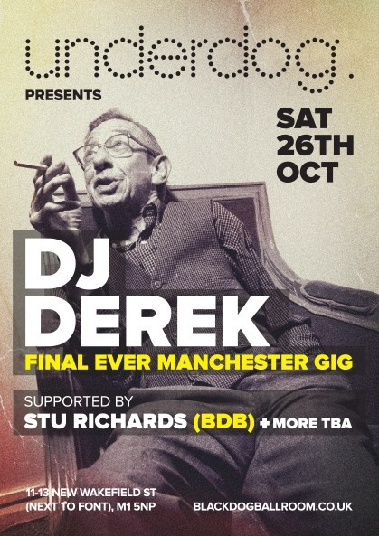 https://www.tickettext.co.uk/blackdogballroom/dj-derek-manchester-final/