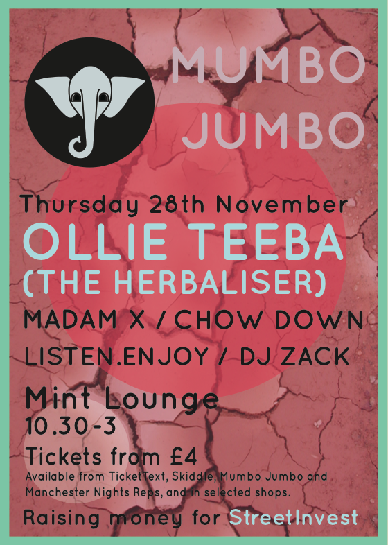 Mumbo Jumbo 's long awaited return to Mint Lounge. Raising money for a wonderful cause - StreetInvest!