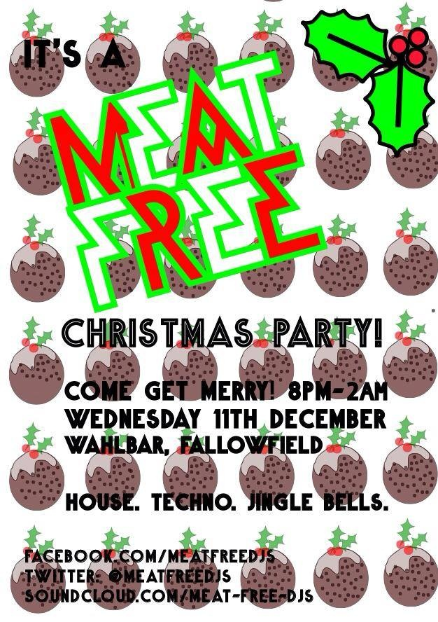 Meat Free return for another free party! This time to Wahlbar in Fallowfield. Reserve your place here