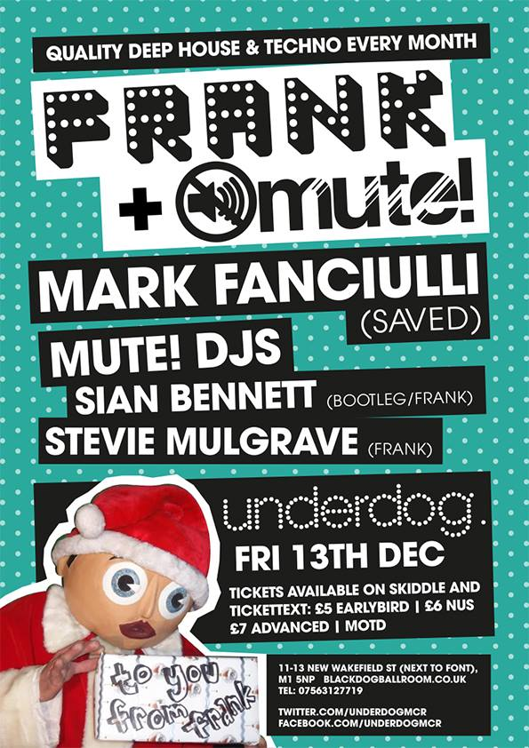 FRANK & MUTE team up with Mark Fanciulli at Underdog - advanced tickets here