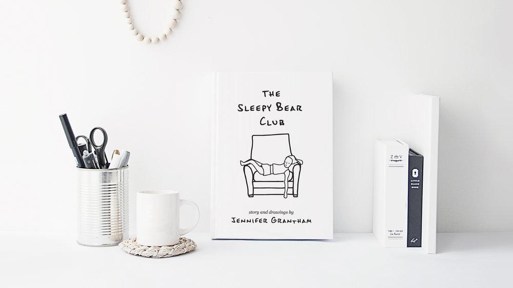The Sleepy Bear Club by Jennifer Grantham