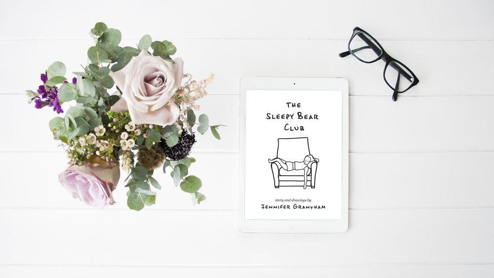 The Sleepy Bear Club by Jennifer Grantham. Get it on iBooks.