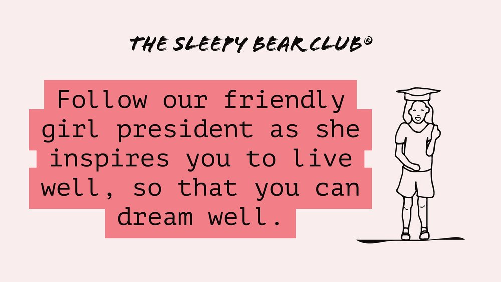 Friendly Girl President of The Sleepy Bear Club