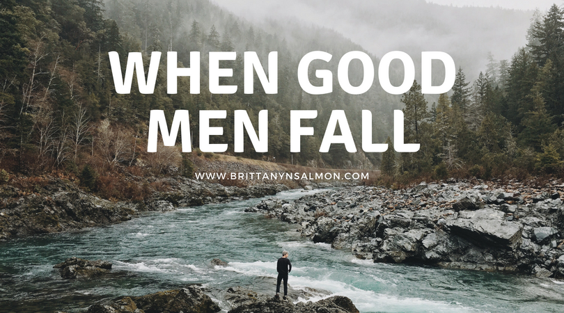 When Good Men Fall