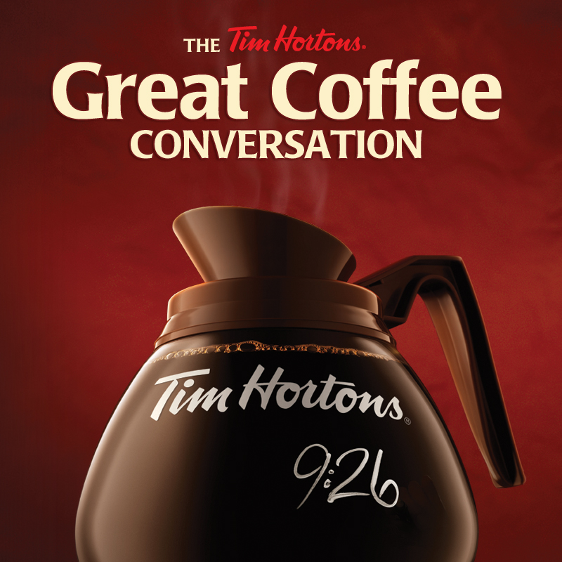 Tim Hortons Great Coffee Conversation