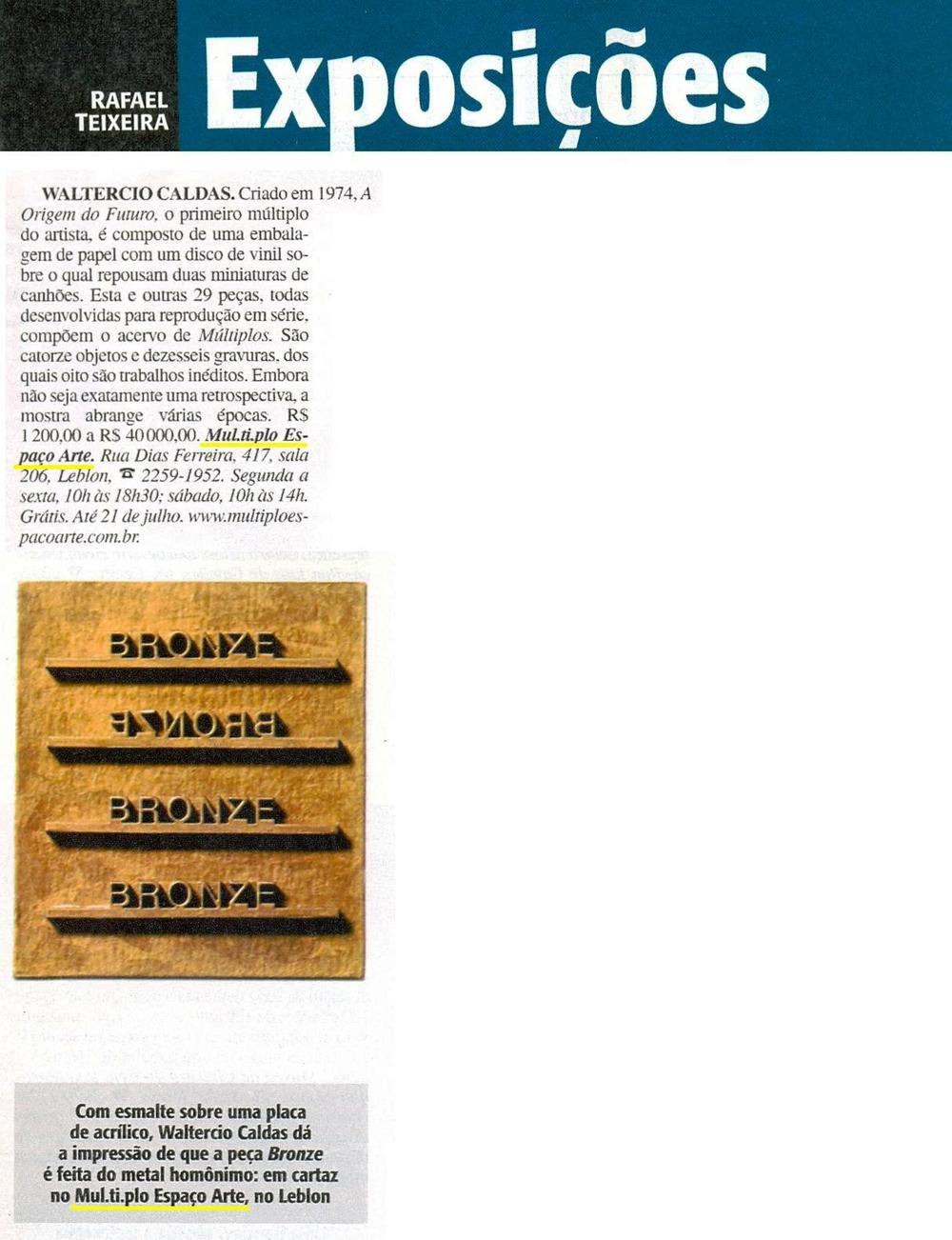 MÚL.TI.PLO ESPAÇO ARTE NA VEJA RIO 20.06.2012.JPG