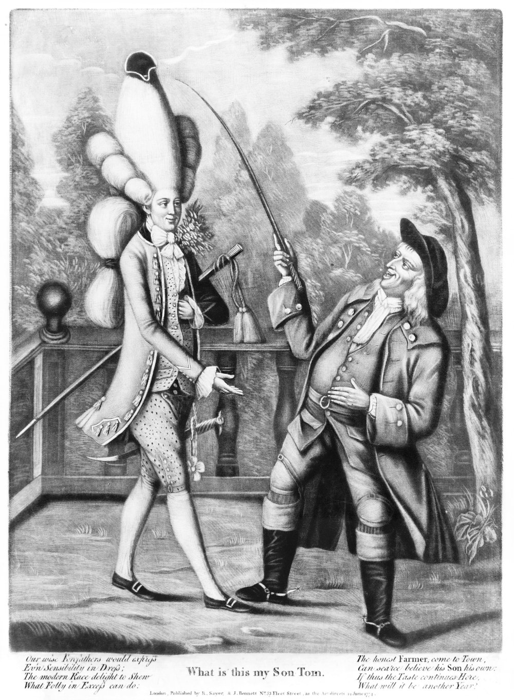 """What, is this my Son Tom"" from 1774. Kids these days! From  here ."