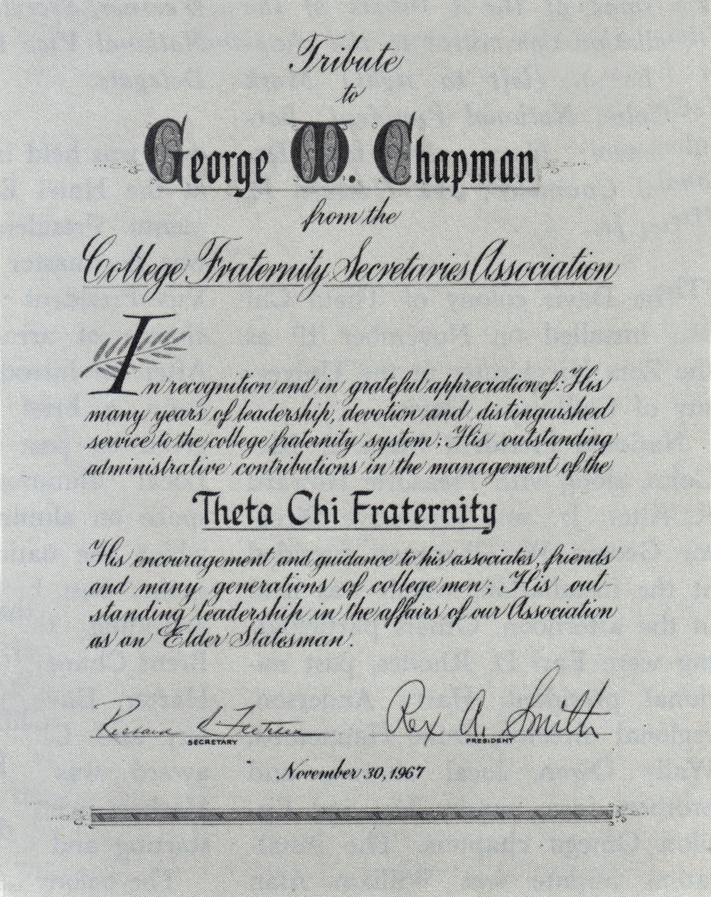 Tribute given to George W. Chapman from the College Fraternity Secretaries Association - Nov. 30, 1967