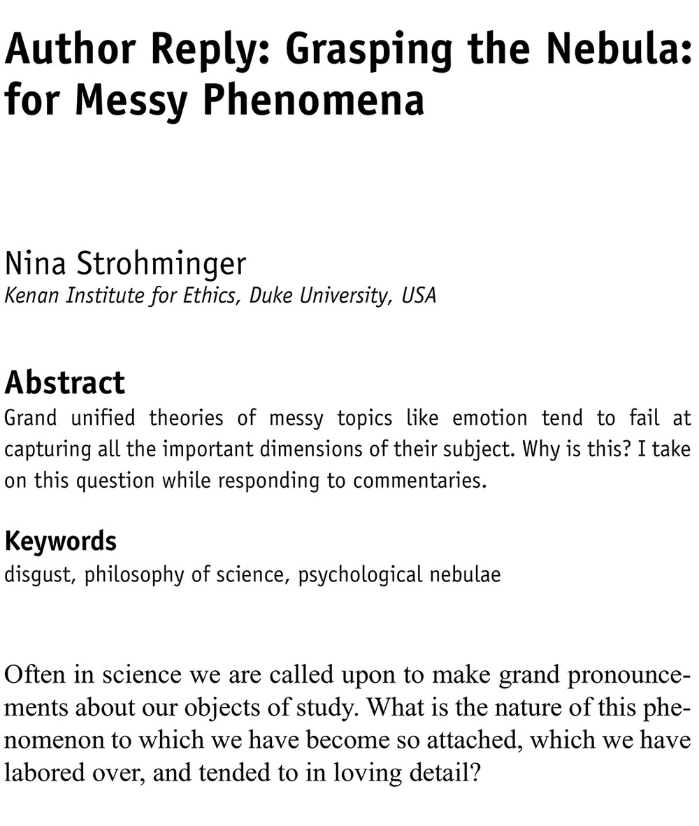 Strohminger, N. (2014). Grasping the nebula: Inelegant theories for messy phenomena. Emotion Review, 6(3), 225–228.