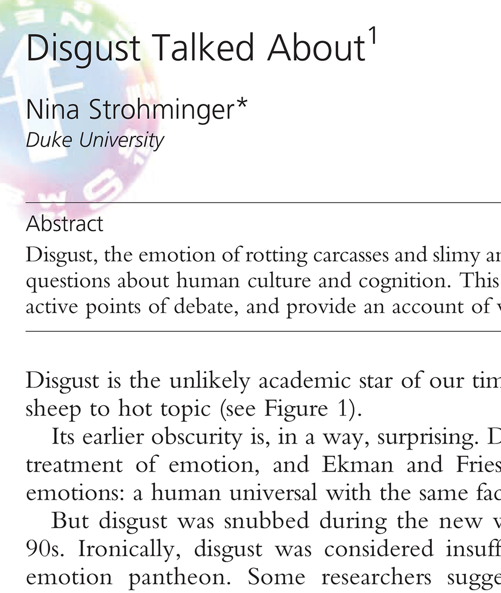 Strohminger, N. (2014). Disgust Talked About. Philosophy Compass, 9(7), 478–493.
