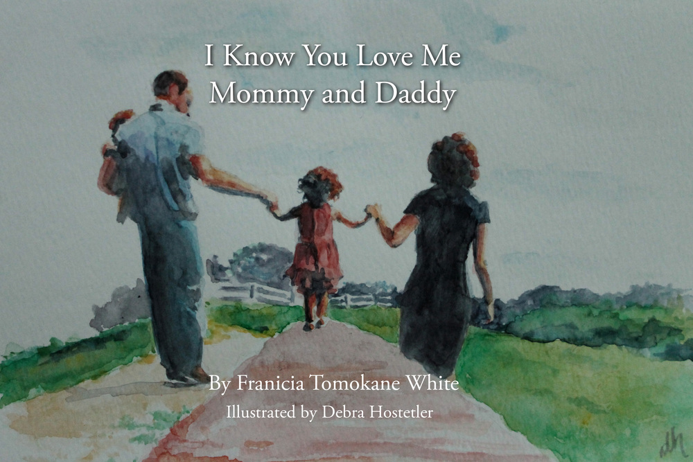 I Know You Love Me Mommy and Daddy cover for Kickstarter