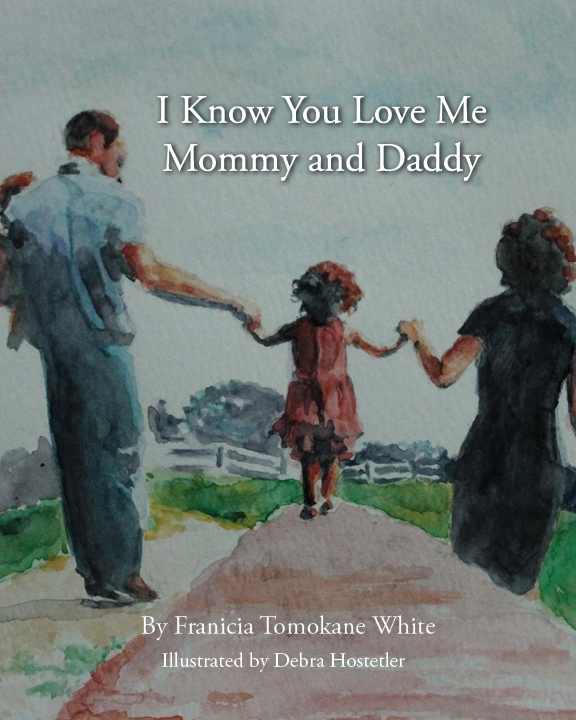 "Cover of ""I Know You Love Me Mommy and Daddy"" Christian children's book"