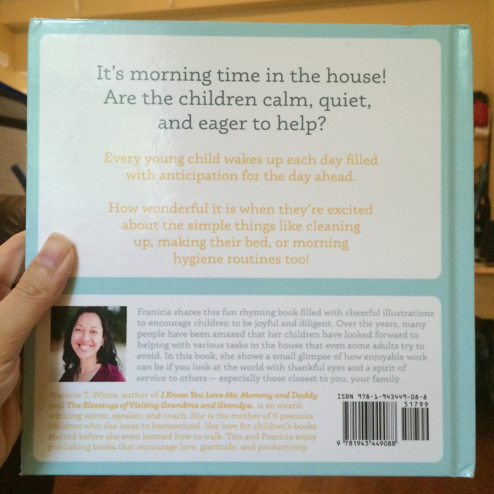 THE back of the HARDCOVER COPY OF I'm Up, Up, Up BY FRANICIA T. WHITE, PUBLISHED BY TIM & FRANICIA AT WWW.WHOLESOME.PRESS