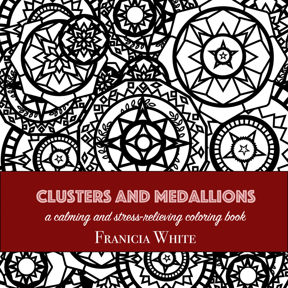 The Clusters and Medallions adult coloring book by Franicia
