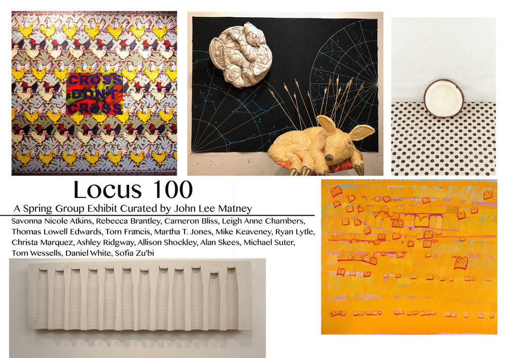 JOHN LEE MATNEY'S LOCUS 100:  MARCH 11, 2017- APRIL 25 , 2017   RECEPTION ON MARCH 18.   CALL (757) 675-6627 FOR AN APPOINTMENT OR EMAIL US AT       DIRECTOR@LINDAMATNEYGALLERY.COM.   WE ARE OPEN TO THE PUBLIC ON SATURDAYS 10:30AM-5PM