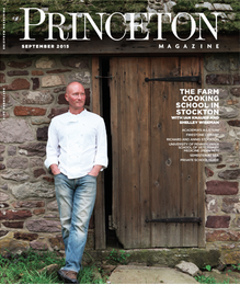 "Princeton Magazine Fall 2015 ""So Much to Learn, So Much to Cook"""