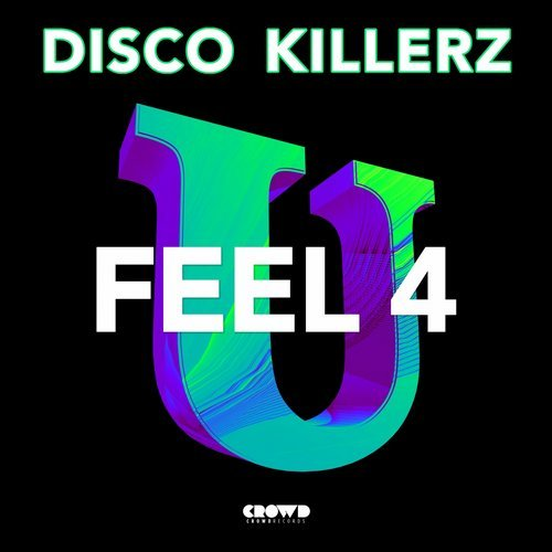 Disco Killerz - FEEL 4 U