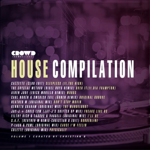Crowd Records House Compilation