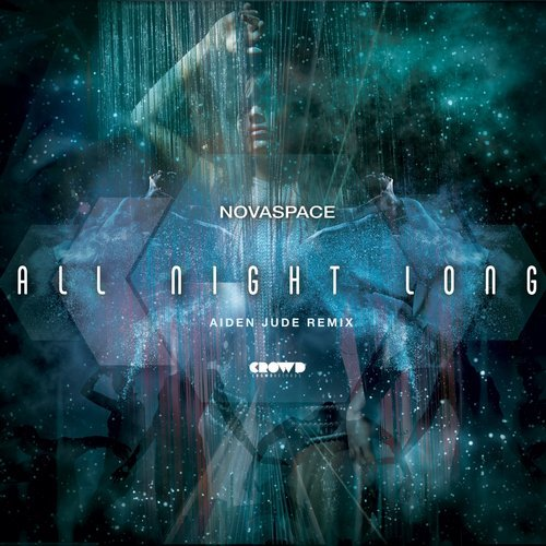 Novaspace - All Night Long (Aiden Jude Remix)