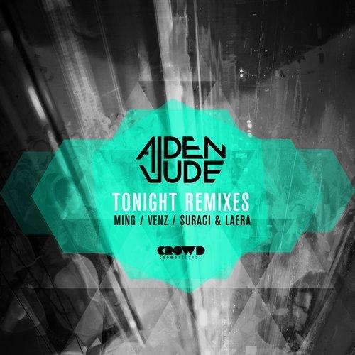 Aiden Jude - Tonight (Remix EP)