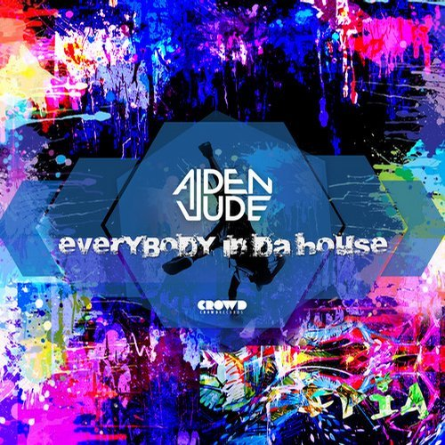 Aiden Jude - Everybody In Da House