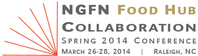 2014 NGFN Food Hub Collaboration Conference