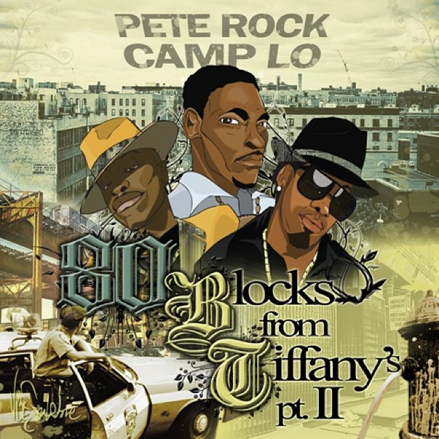PETE ROCK!! 🎤 CAMP LO!! 😆📢📣 80 Blocks from Tiffany's Part II FREE DOWNLOAD #classichiphop #PeteRock #CampLo #Luchini #Reminisce #tbt