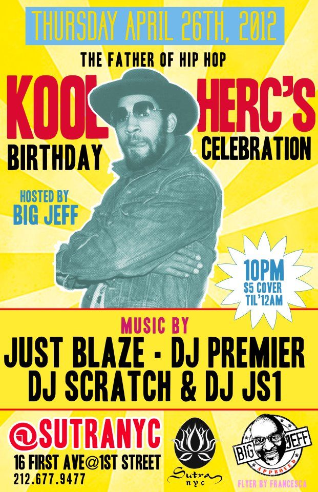 theoriginators :       Kool Herc's Birthday Celebration Thurs, April 26th @ Sutra NYC