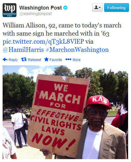 "quickhits :       Washington Post :  ""William Allison, 92, came to today's march with same sign he marched with in '63 pic.twitter.com/qT3kL8VlEP via @HamilHarris #MarchonWashington"""