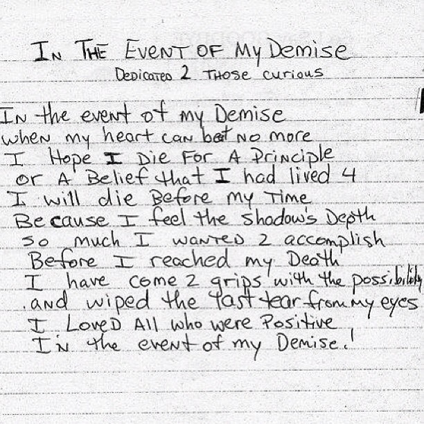 """smileystwocents: """"In The Event of My Demise"""" by Tupac Shakur #resteasy #tupac http://hiphopsmithsonian.com/tupac-shakur/"""