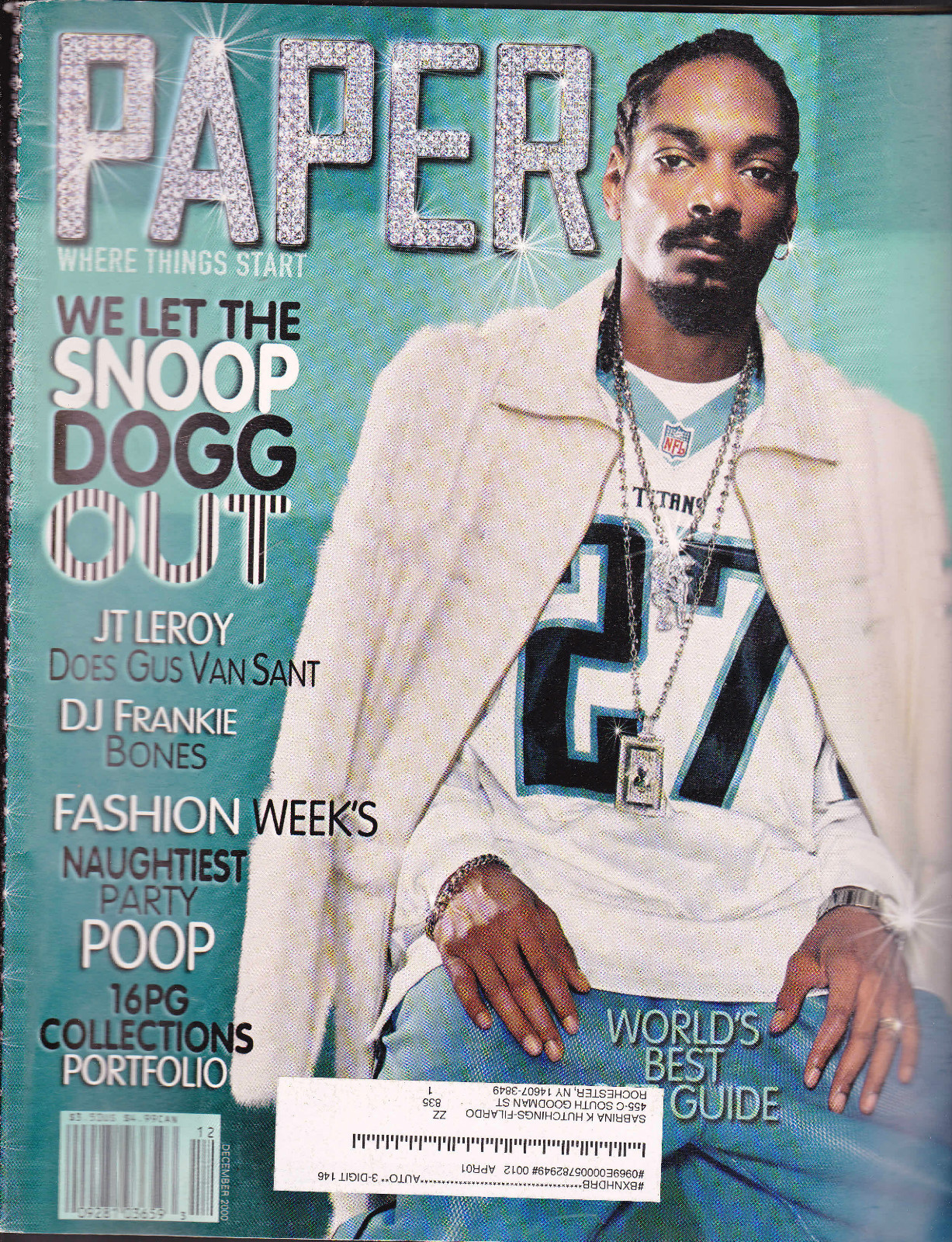 westcoastchris :     Snoop Dogg, Paper, December 2000       http://hiphopsmithsonian.com/snoop-dogg