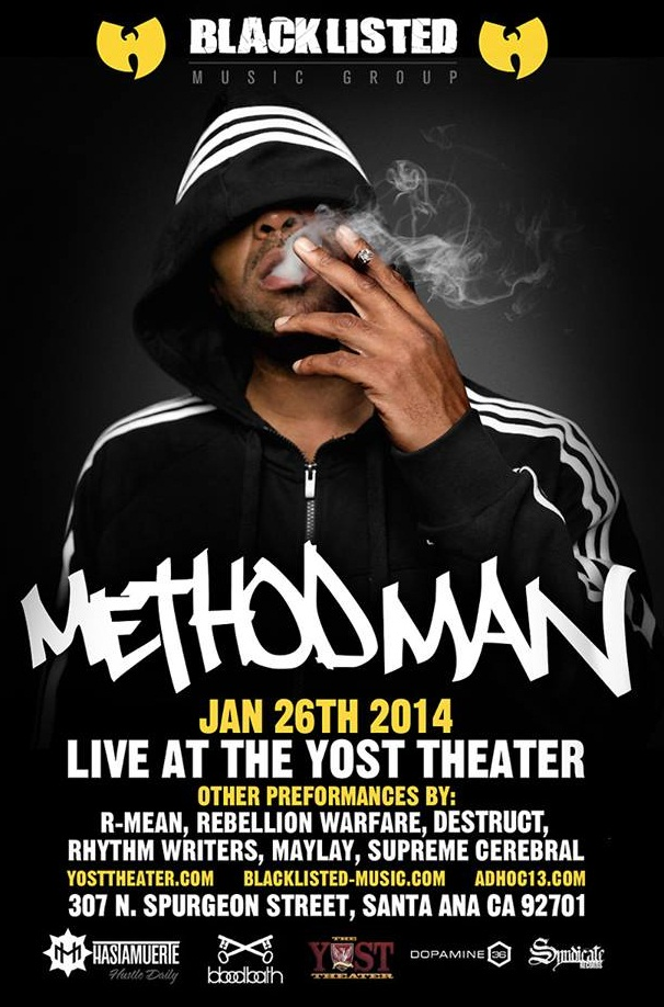 ughhblog :      BLACKLISTED presents: METHOD MAN, R-MEAN + many more in Santa Ana, CA - Jan 26th       Blacklisted Music group  presents…   METHOD MAN (Wu Tang Clan)   Tickets Available Online:   http://www.ti  …      View Post       http://hiphopsmithsonian.com/method-man/