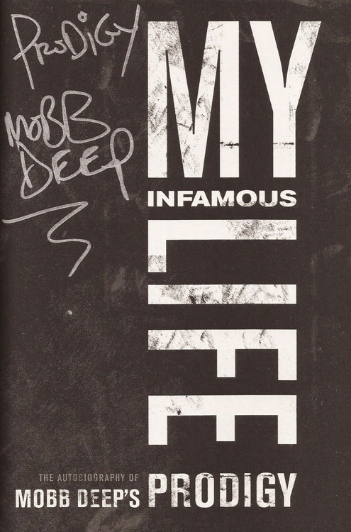 my infamous life mobb deep prodigy autobiography.jpg