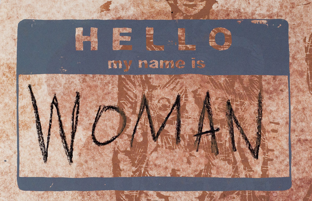 Hello, my name is...(woman)