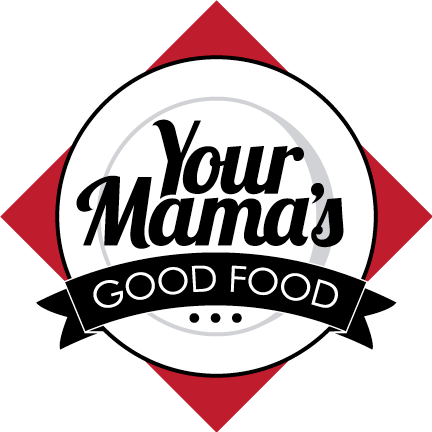 Your Mama's Good Food