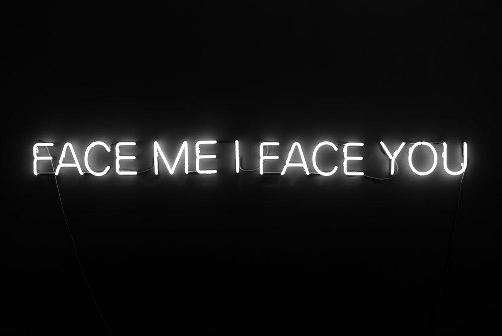 Face me I face you.jpg