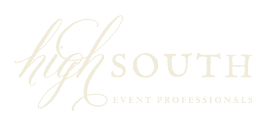 High South Event Professionals  828-919-6750  H  ighSouthEvents.com