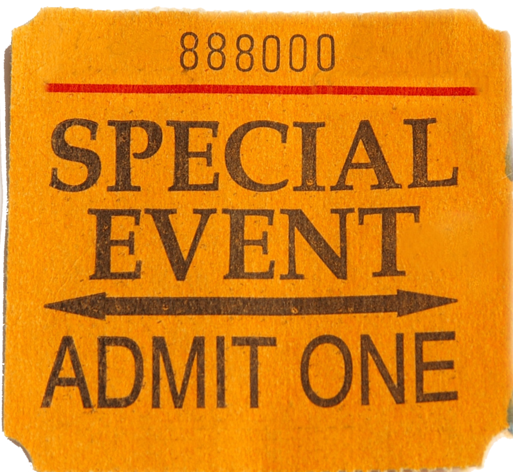 bigstockphoto_Special_Event_Ticket_430660 copy.png