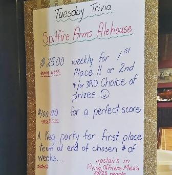 The poster at the Spitfire Arms advertising Pub Trivia. Look at all the great prizes on the line!
