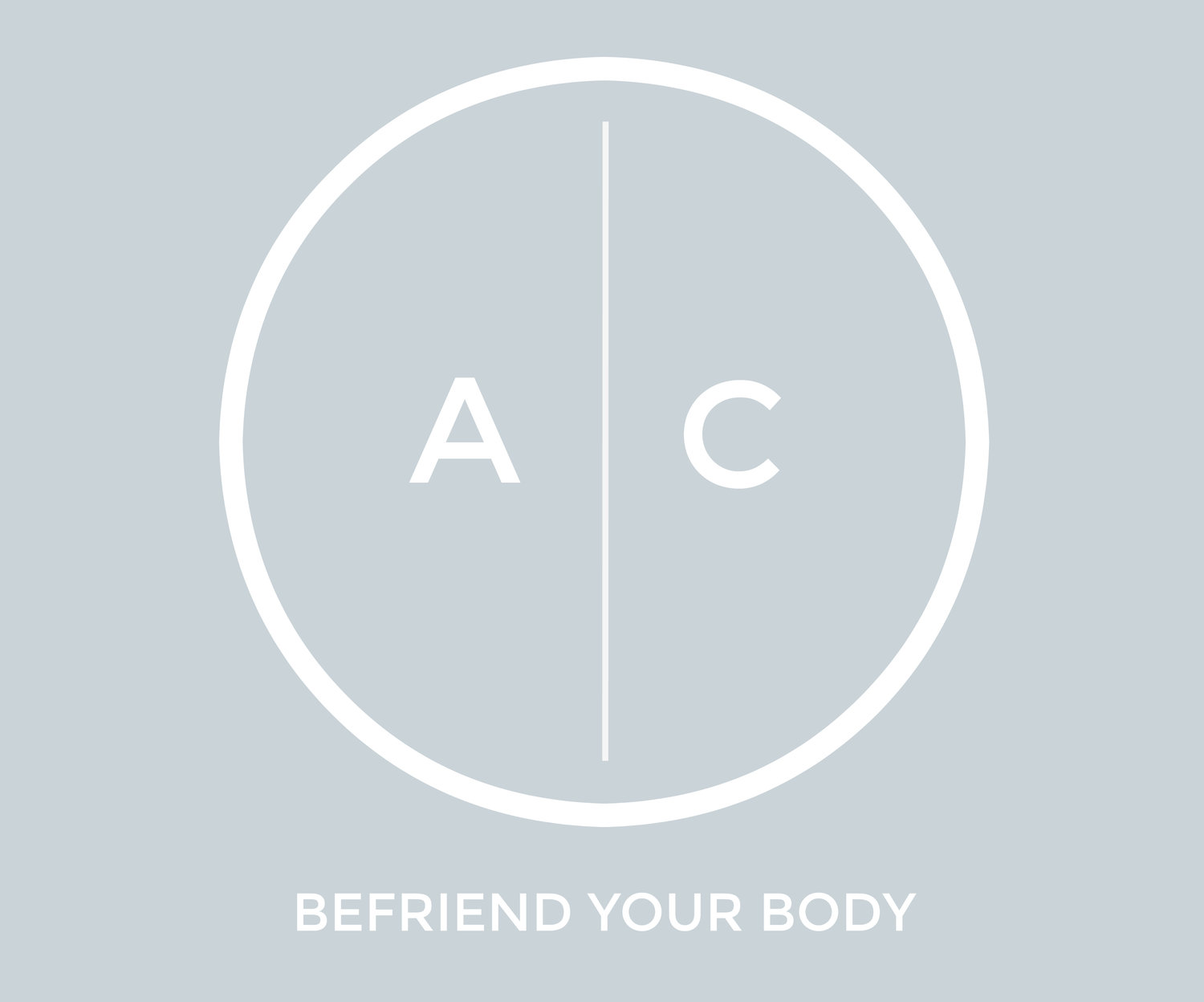 ALYSSA CHANG | Befriend Your Body